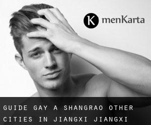 Guide Gay à Shangrao (Other Cities in Jiangxi, Jiangxi)