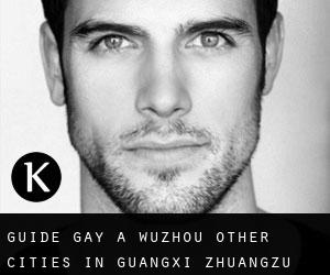 Guide Gay à Wuzhou (Other Cities in Guangxi Zhuangzu Zizhiqu, Guangxi Zhuangzu Zizhiqu)