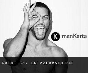 Guide gay en Azerbaïdjan