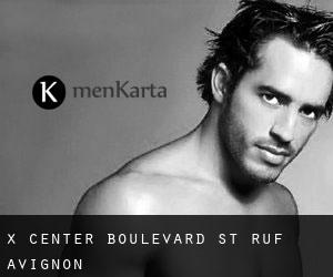 X Center boulevard St - Ruf Avignon